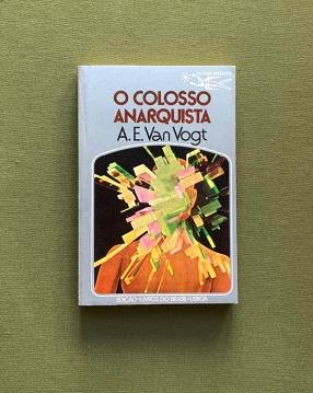-colecçao-argonauta-colosso-anarquista-0